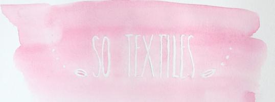 So.. Textiles !